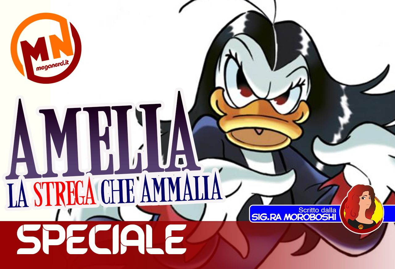 Amelia, la strega che ammalia: dal Vesuvio a Paperopoli per conquistare la Numero 1