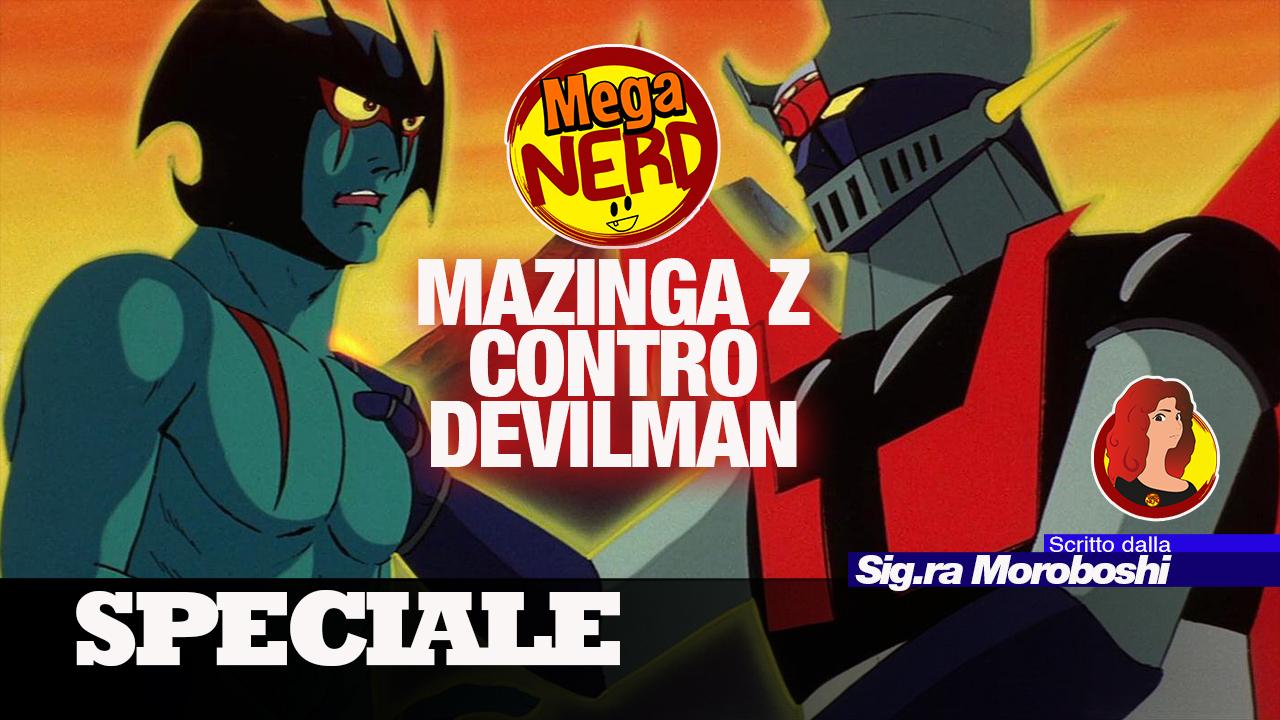 Mazinger Z contro Devilman – Il crossover di Go Nagai, l'uomo che può tutto