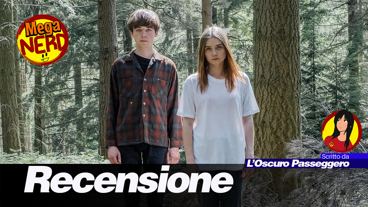 The End of the F***ing World – La fine del mondo a diciassette anni