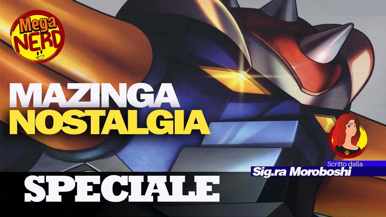 Mazinga Nostalgia – Dal passato arriva la speranza per il futuro