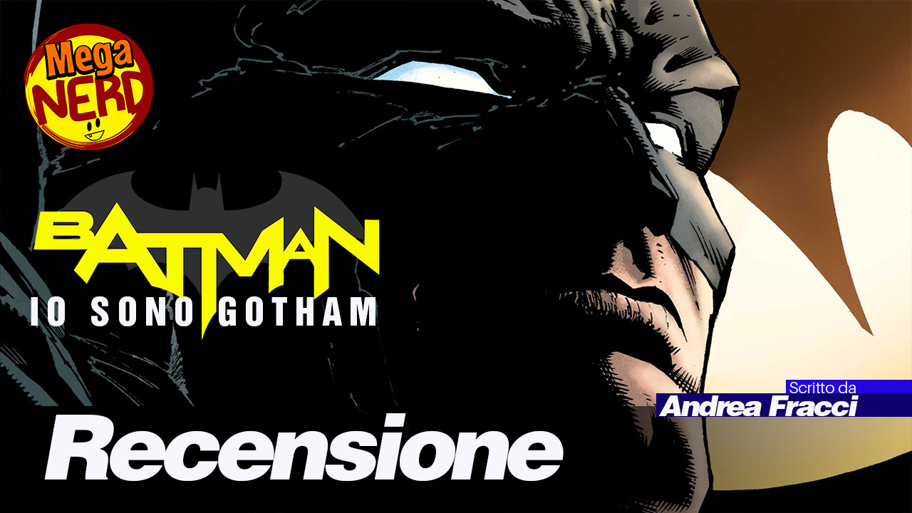 Batman vol. 1: Io sono Gotham – Recensione