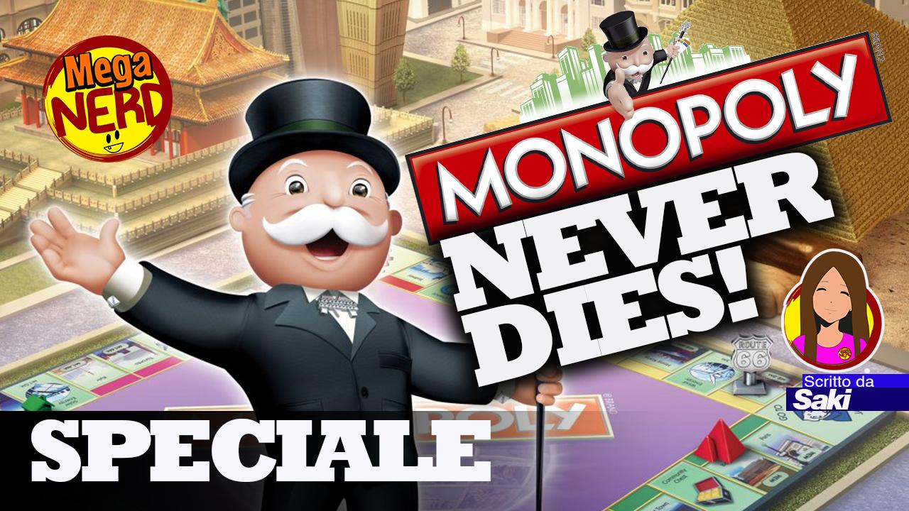 Monopoly never dies! Quante versioni conoscete?
