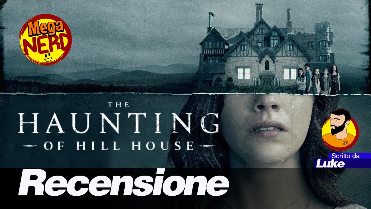 Hill House: non la solita storia di fantasmi – Recensione