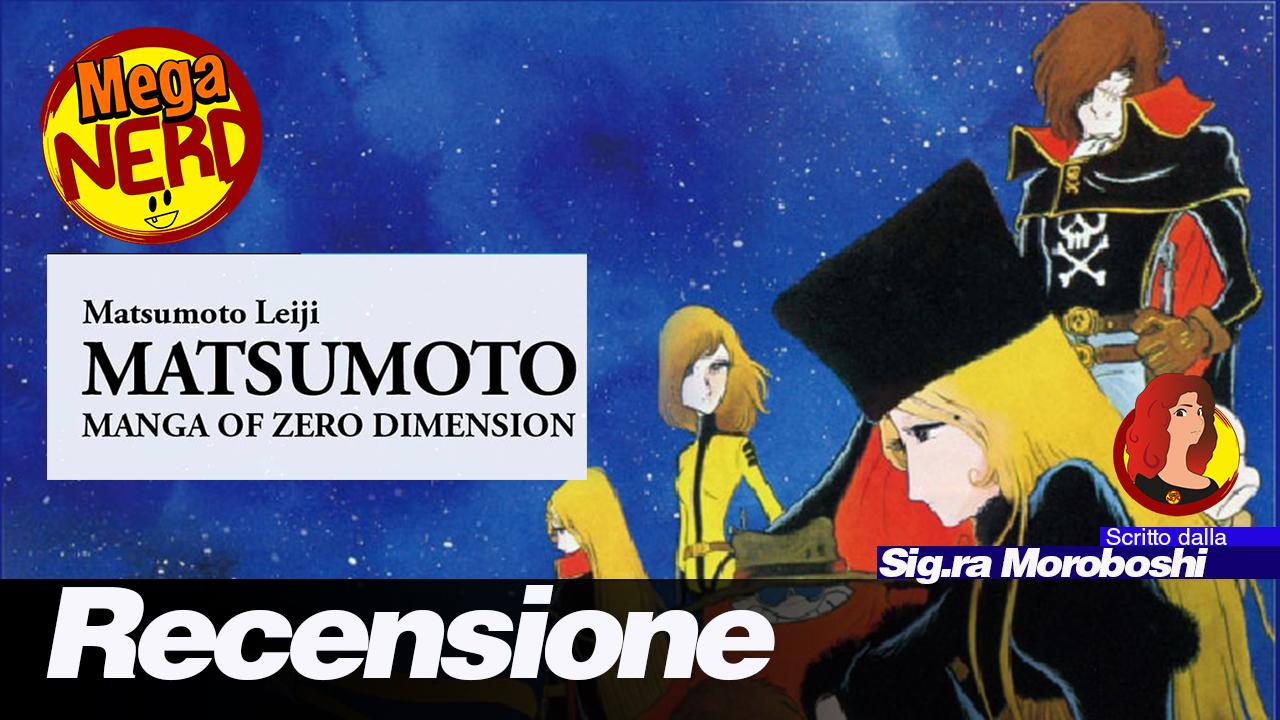 Matsumoto: Manga of Zero Dimension – Recensione