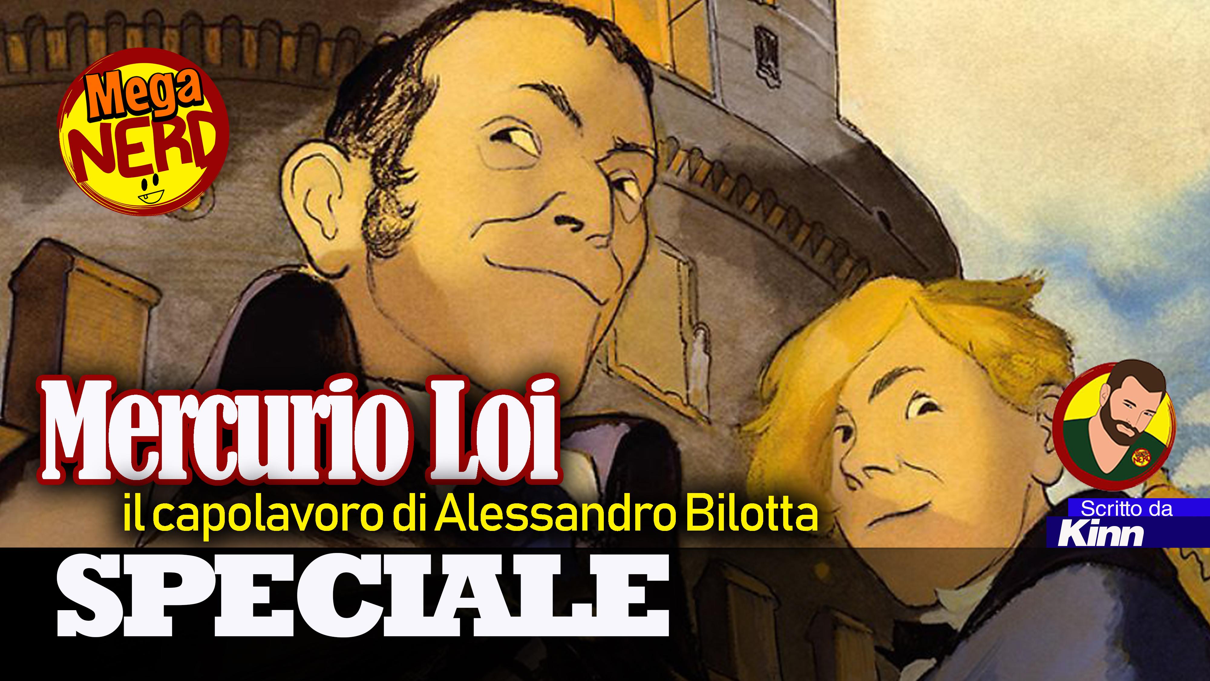 Mercurio Loi, il capolavoro di Alessandro Bilotta