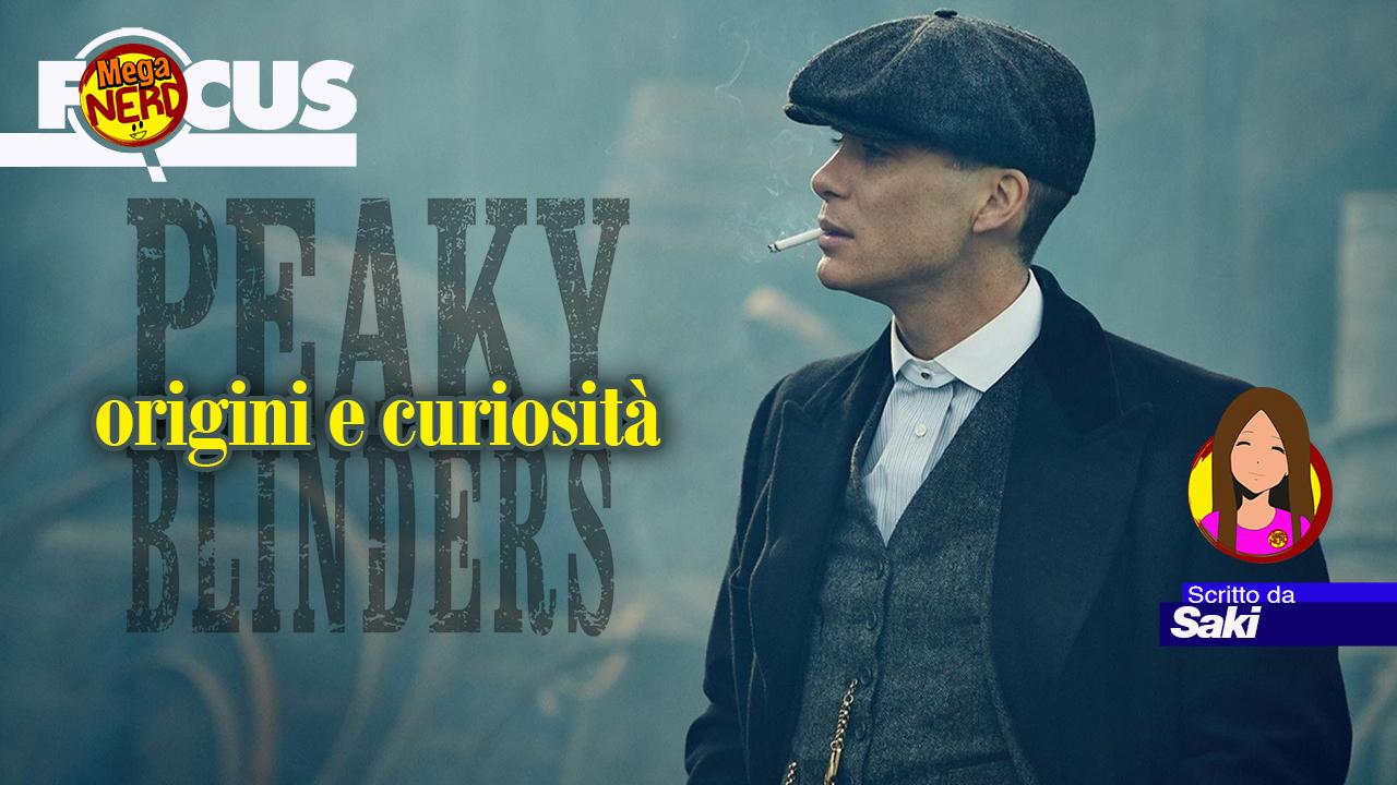 Peaky Blinders – Origini e curiosità