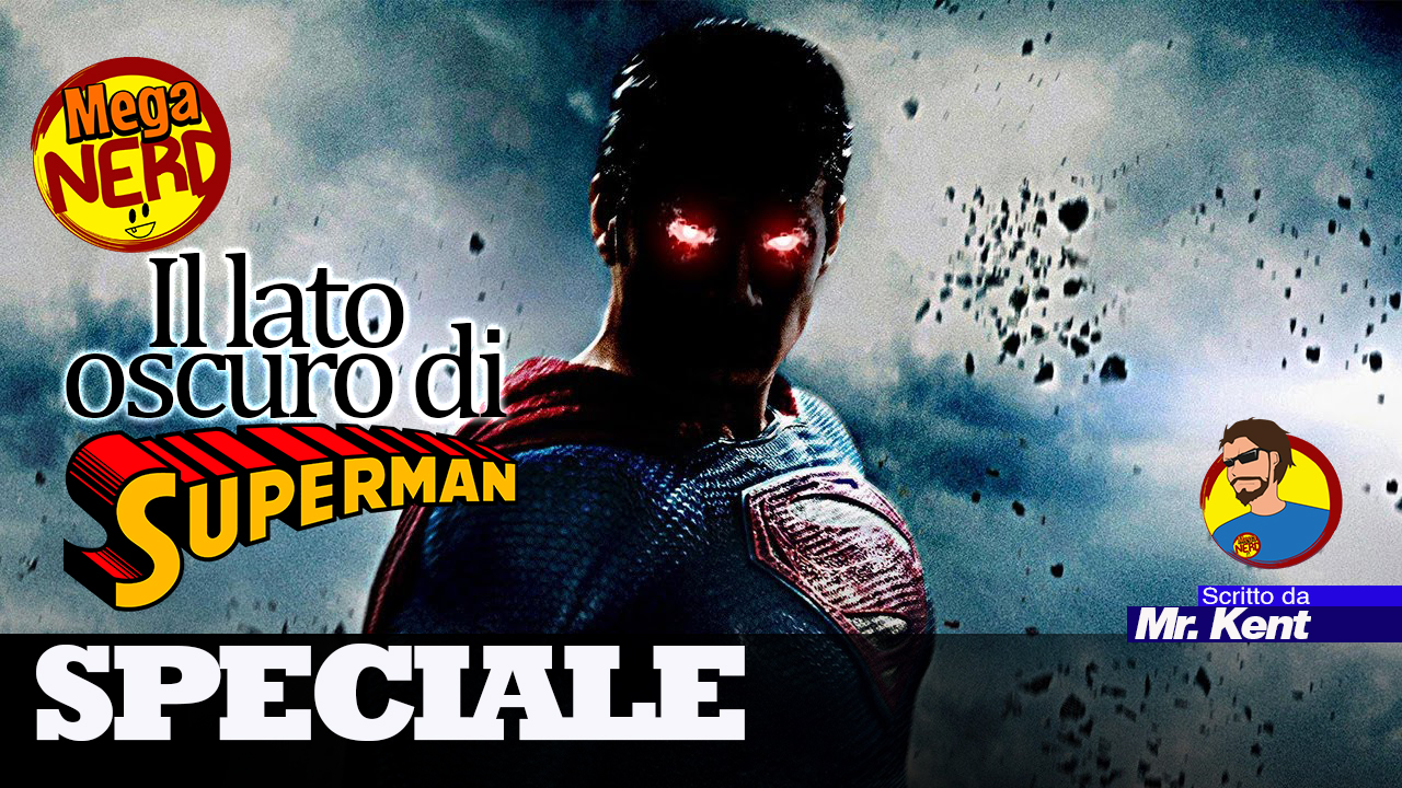 Il lato oscuro di Superman