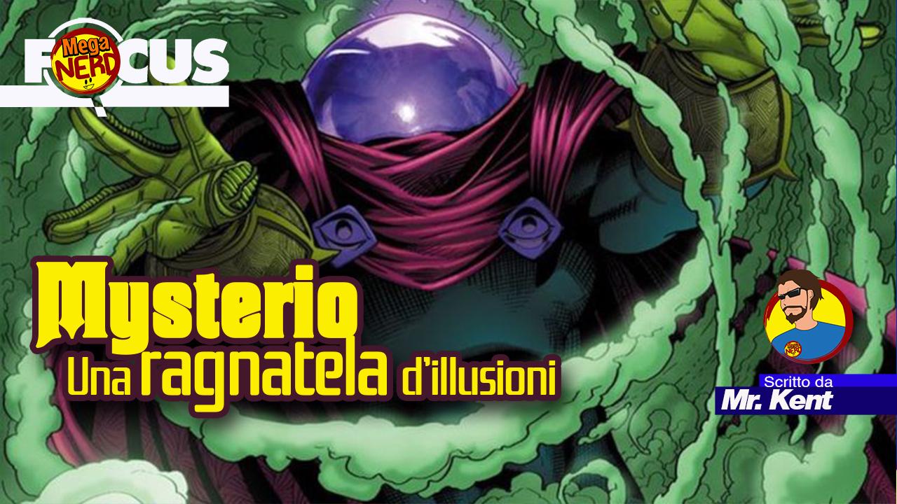 Chi è Mysterio? Scopriamo il coprotagonista di Spider-Man: Far From Home