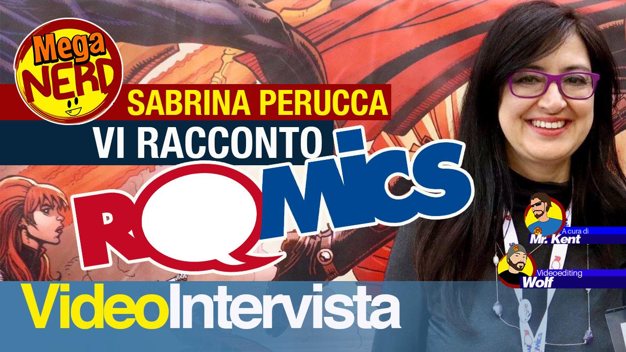 Sabrina Perucca: «Vi racconto come nasce Romics»
