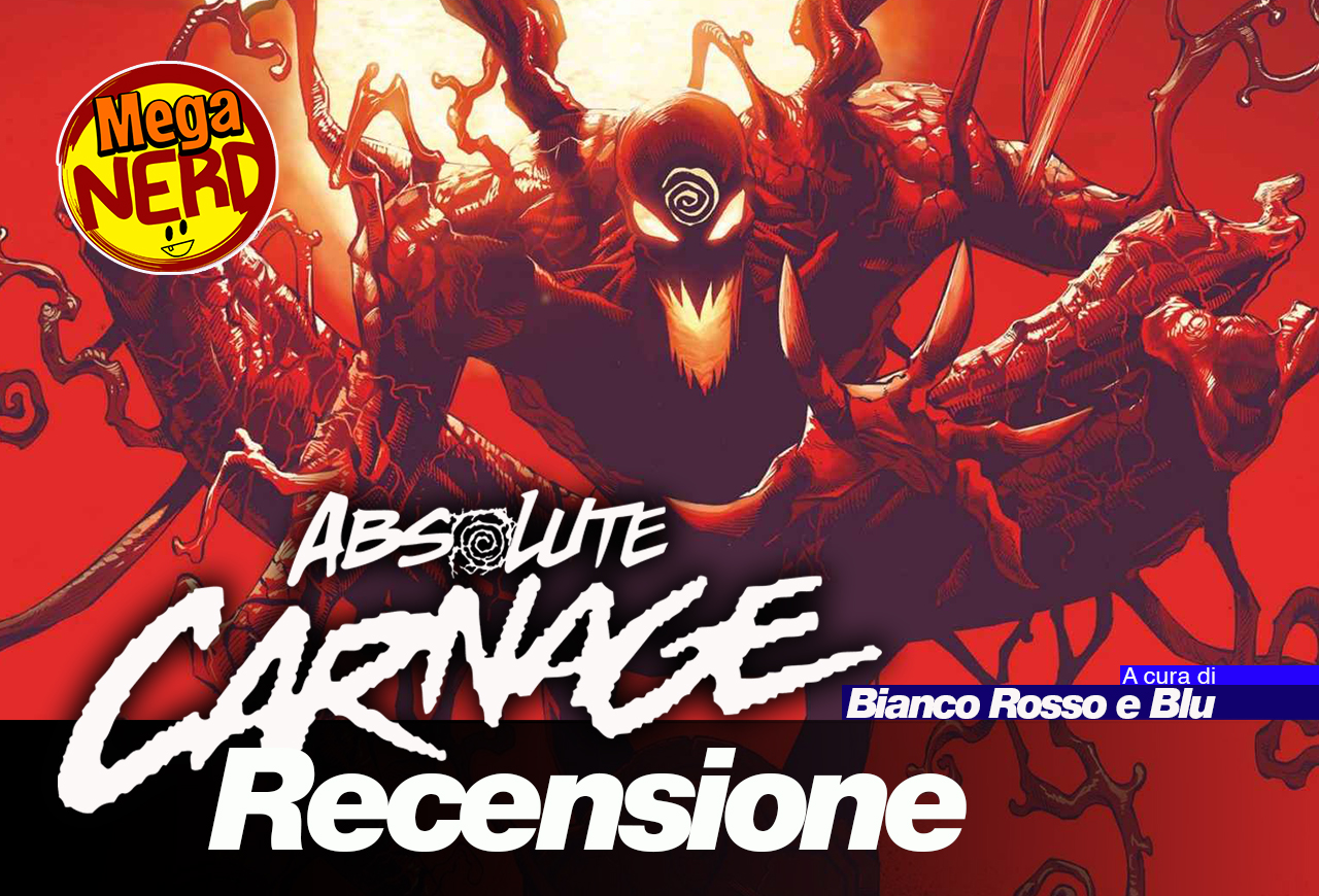 Absolute Carnage #1 – Il Re Insaguinato