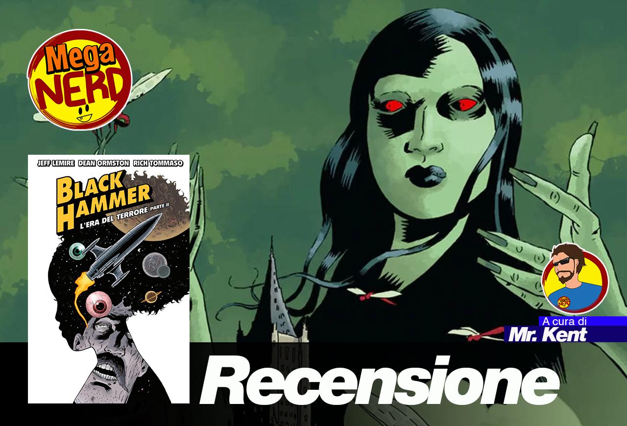 Black Hammer vol. 4 – L'era del terrore parte II