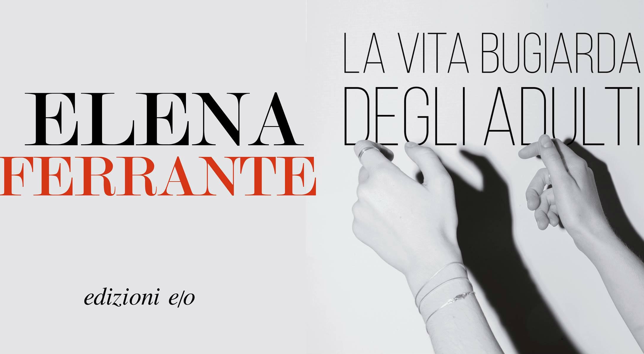 La vita bugiarda degli adulti – Il libro di Elena Ferrante diventa una serie Netflix