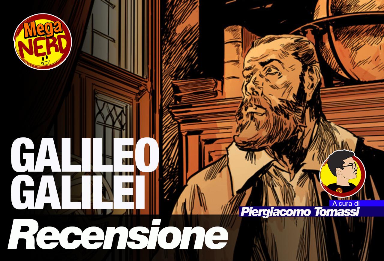 Galileo Galilei – Una storia che non sta né in cielo, né in terra