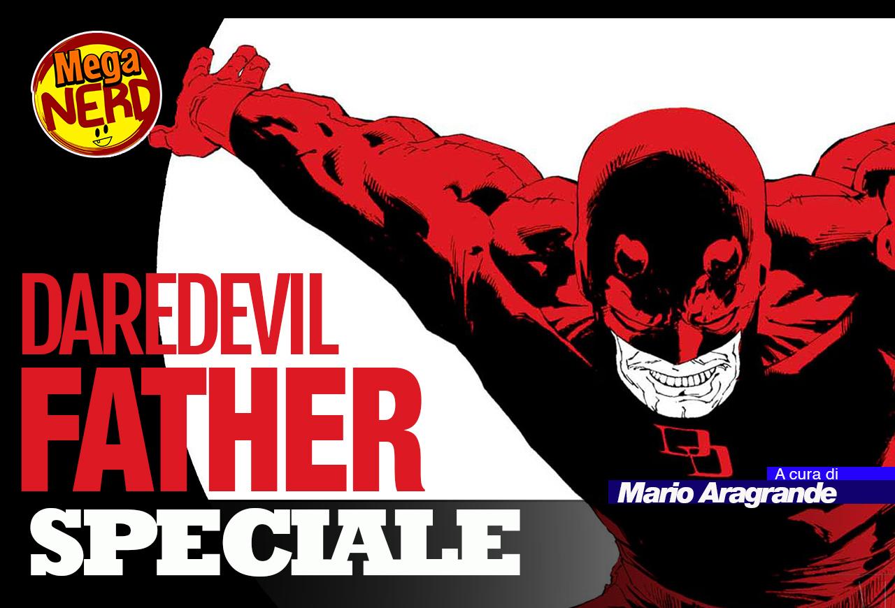 Daredevil Father – 5 motivi per recuperare il classico di Joe Quesada