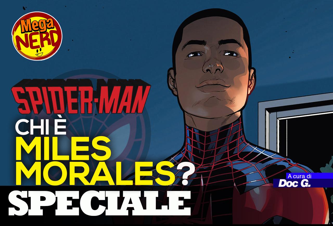 Spider-Man – Chi è Miles Morales (e perché è cosi importante)