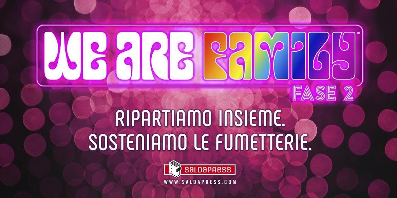 Saldapress lancia We Are Family Fase 2