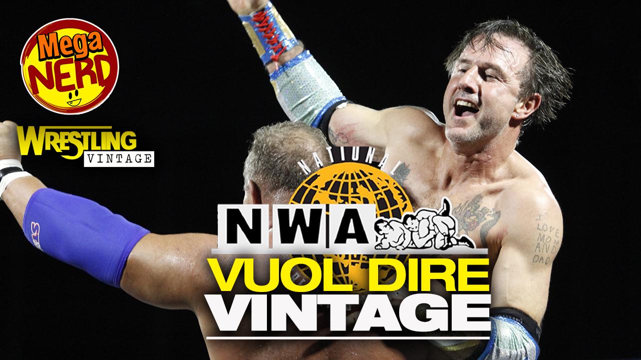 NWA – National Wrestling Alliance – vuol dire Vintage