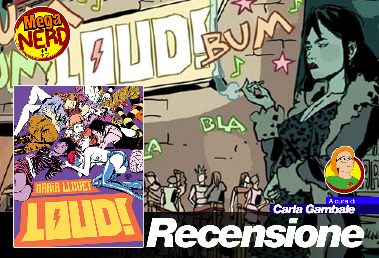 Loud! – Come il fumetto assordante di Maria Llovet ci ha conquistato