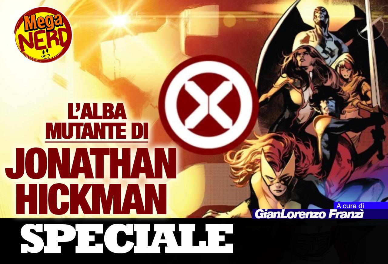 L'alba Mutante di Jonathan Hickman