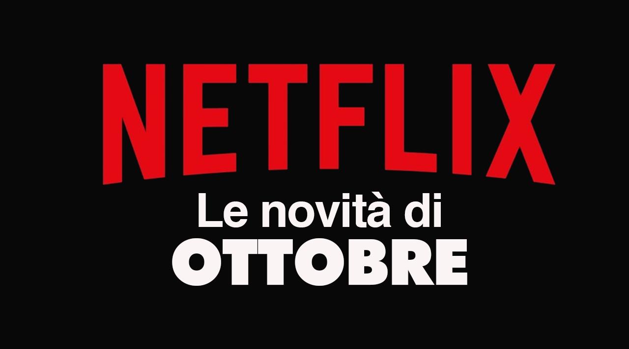 Netflix – Tutte le novità di ottobre 2020