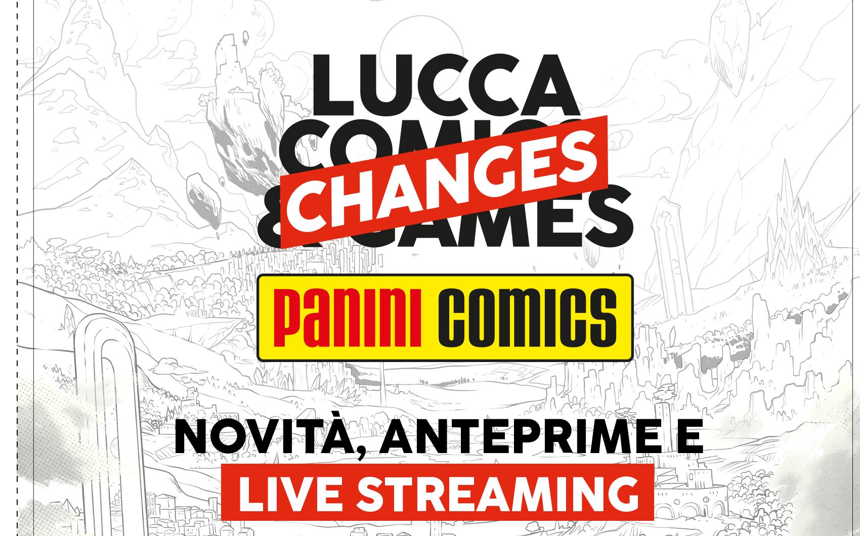 Panini Comics – Annunciati gli appuntamenti per Lucca Changes