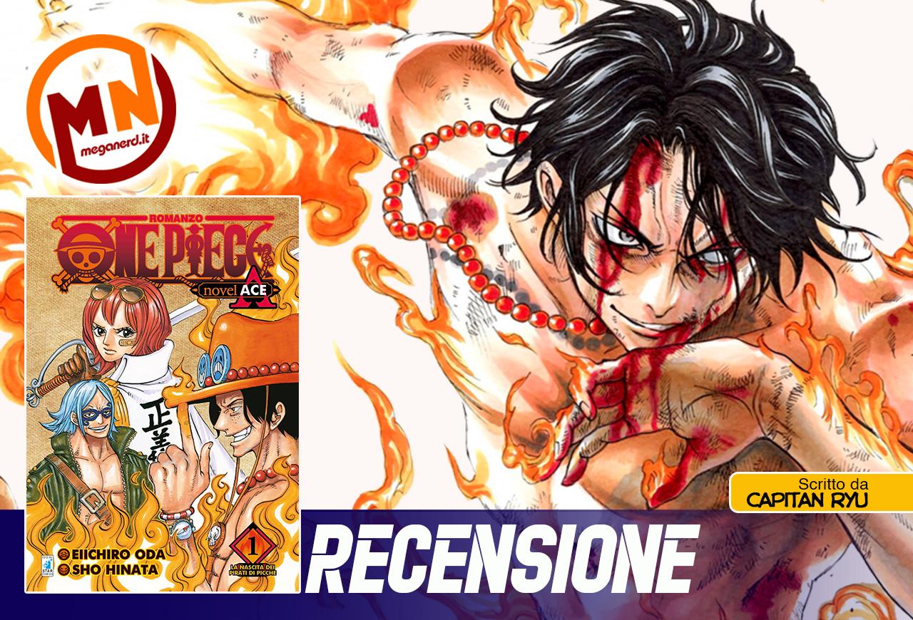 One Piece Novel A n.1 – Recensione del romanzo su Portuguese D. Ace