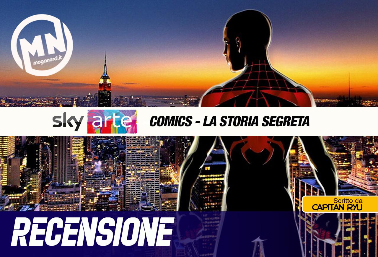 """Comics – La Storia Segreta. 4° episodio, """"New York, la città dei supereroi"""""""
