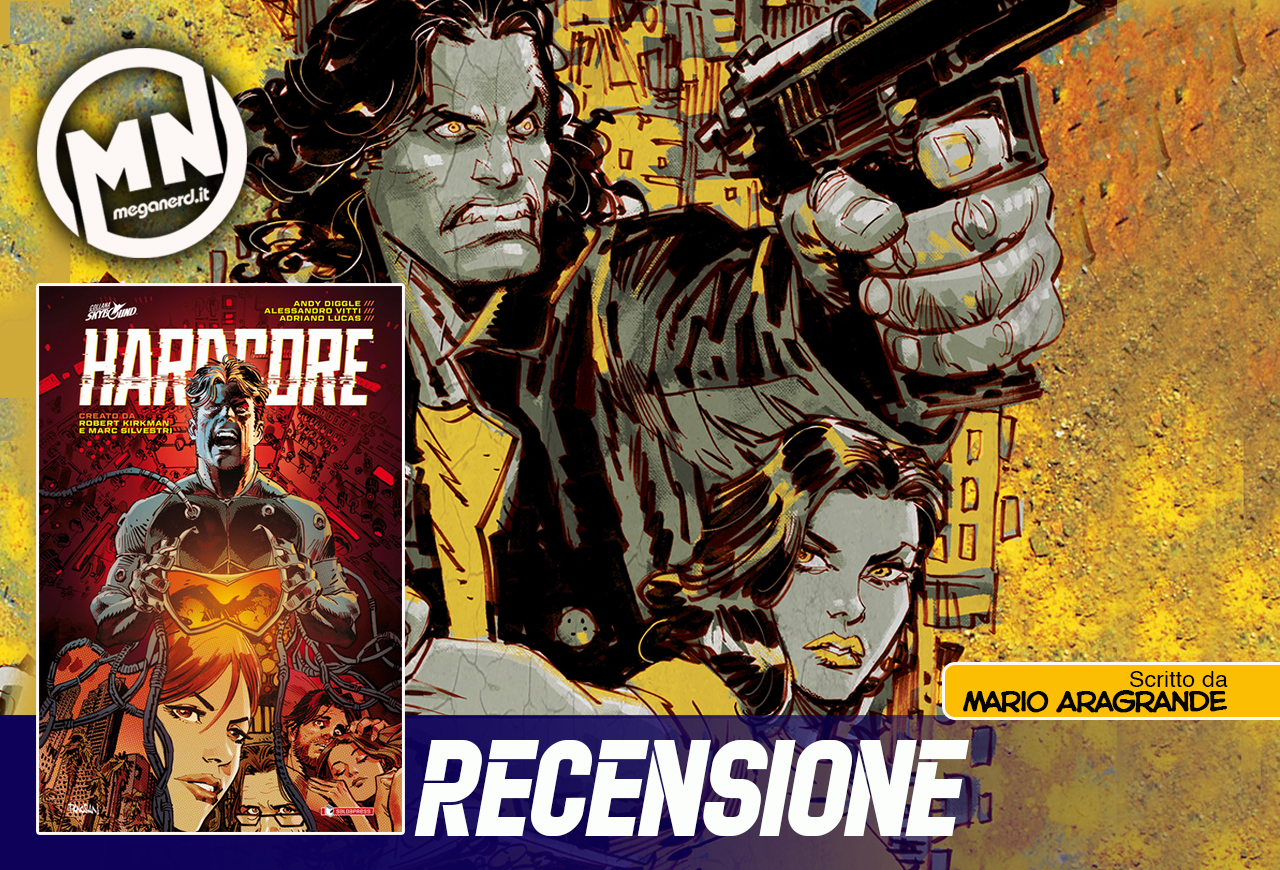 Hardcore – L'action a fumetti di Robert Kirkman