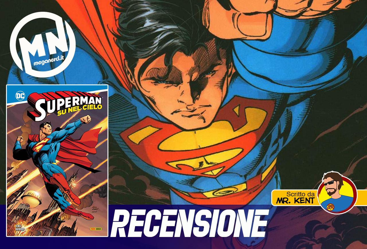 Superman: Su nel Cielo – Viaggio nell'essenza di un grande eroe
