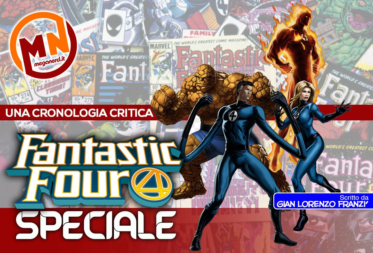 Fantastici Quattro – Una cronologia critica