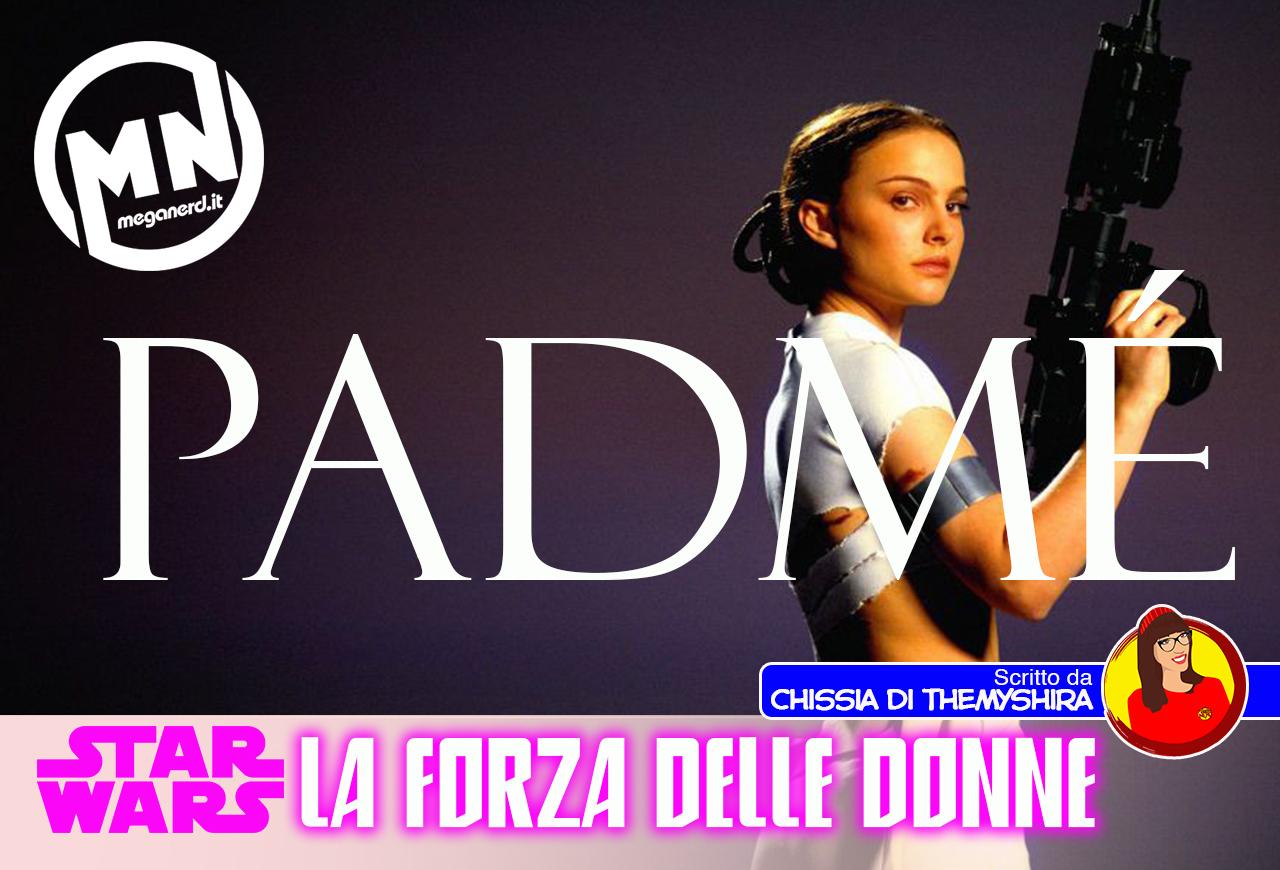 Star Wars: La Forza delle Donne – Padmé Amidala