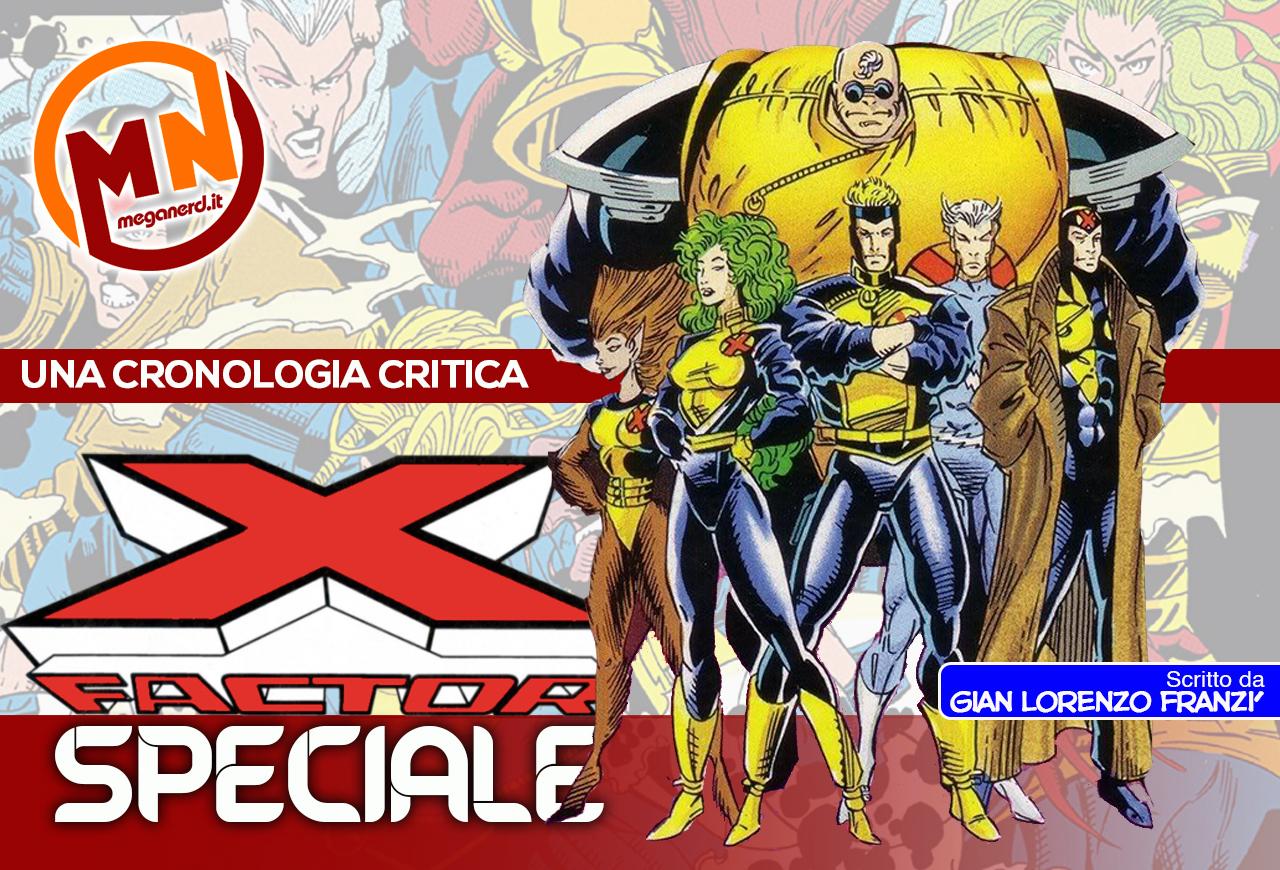 X-Factor – Una cronologia critica