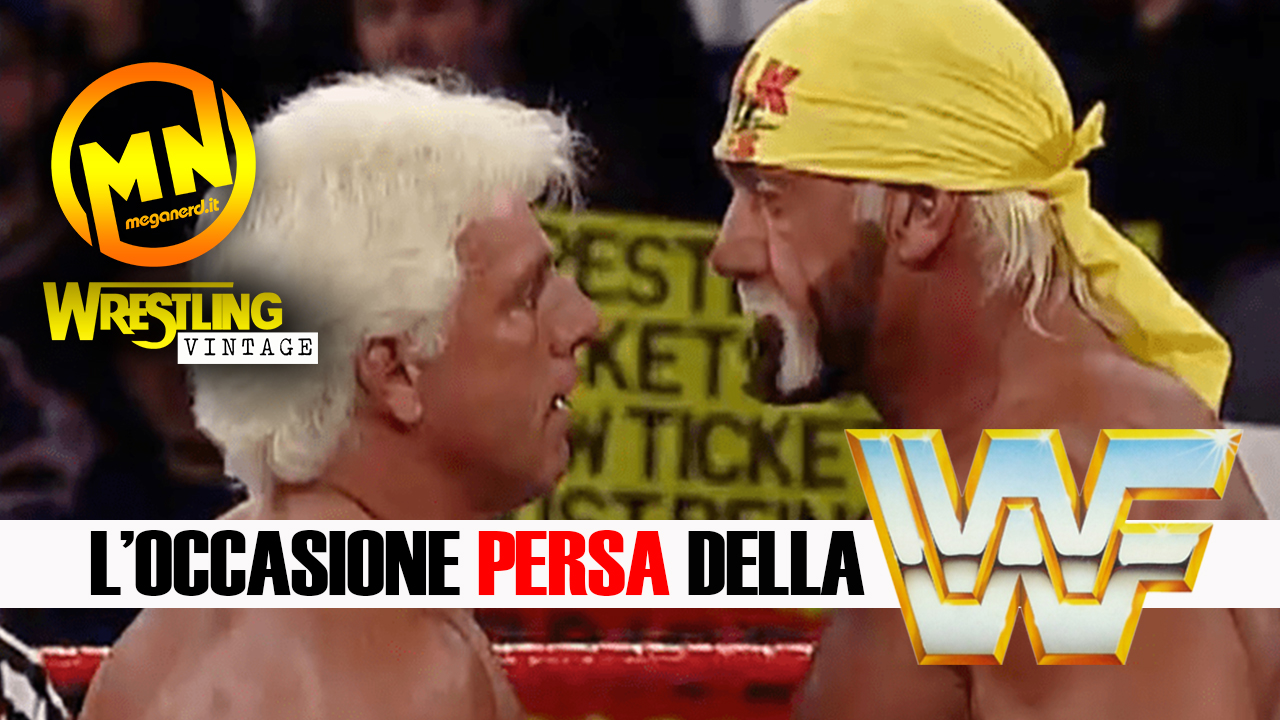 Hulk Hogan vs Ric Flair – L'occasione persa della WWF