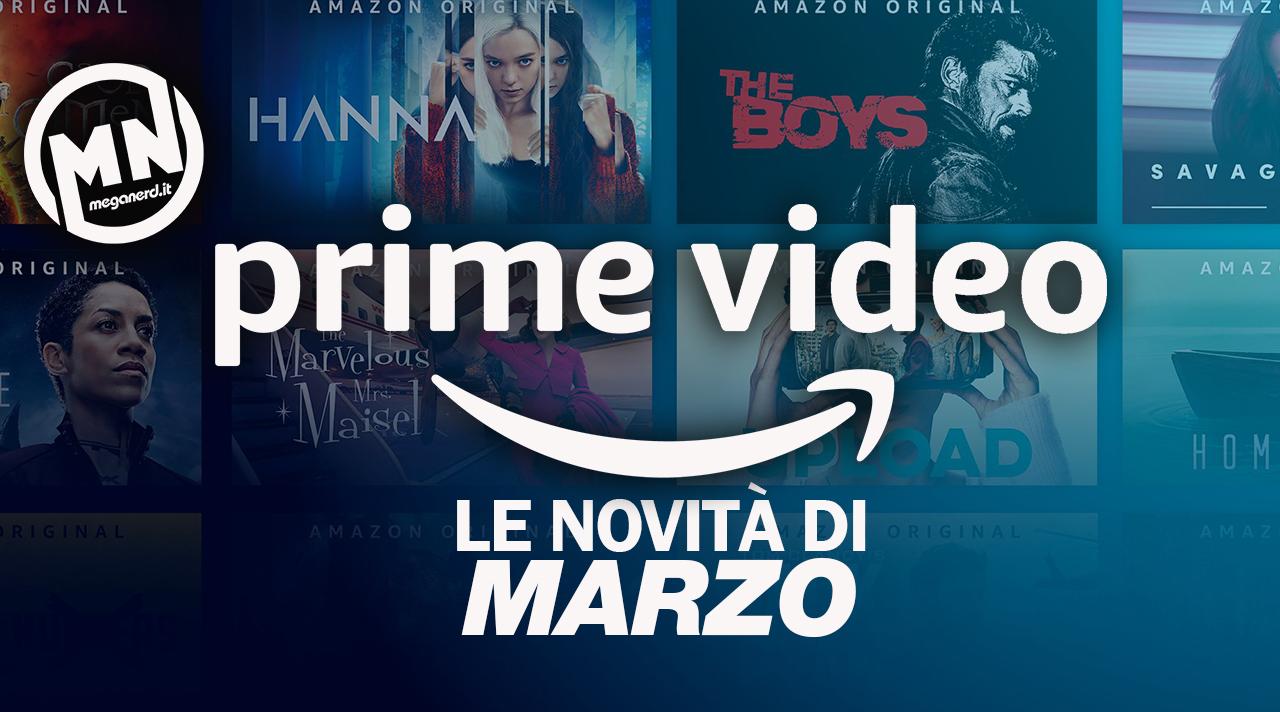 Amazon Prime Video – Le  novità di marzo 2021