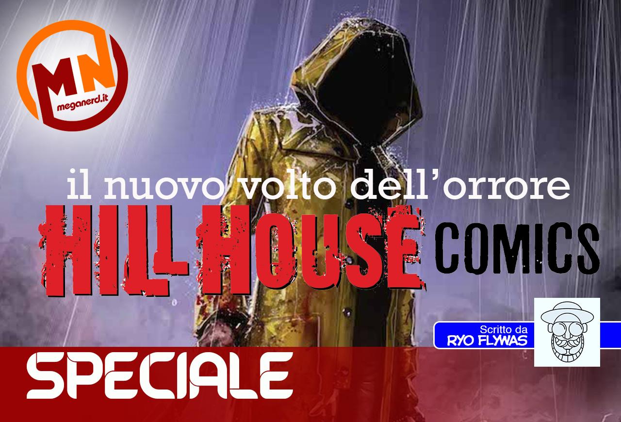 Hill House Comics – Il nuovo volto dell'orrore in casa DC
