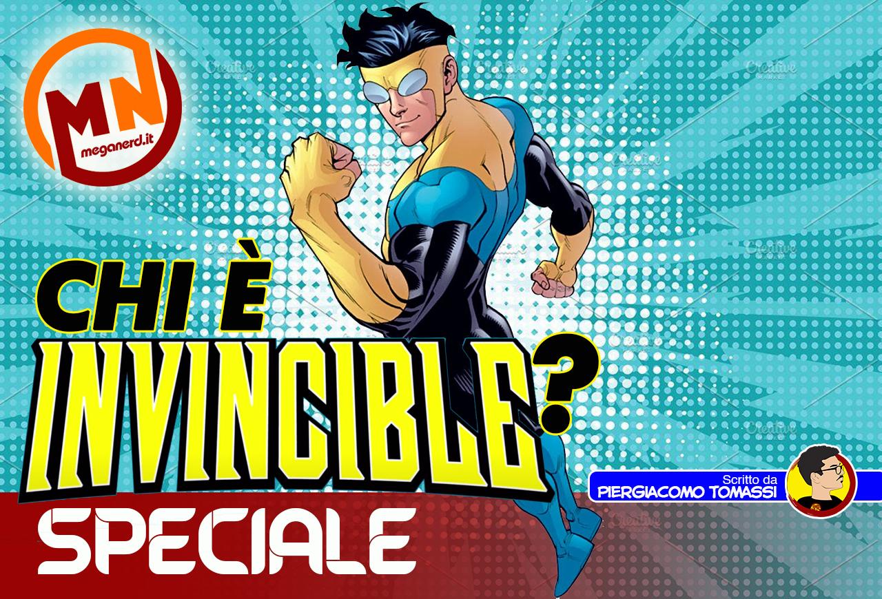 Chi è Invincible? Storia di un eroe che vi entrerà nel cuore