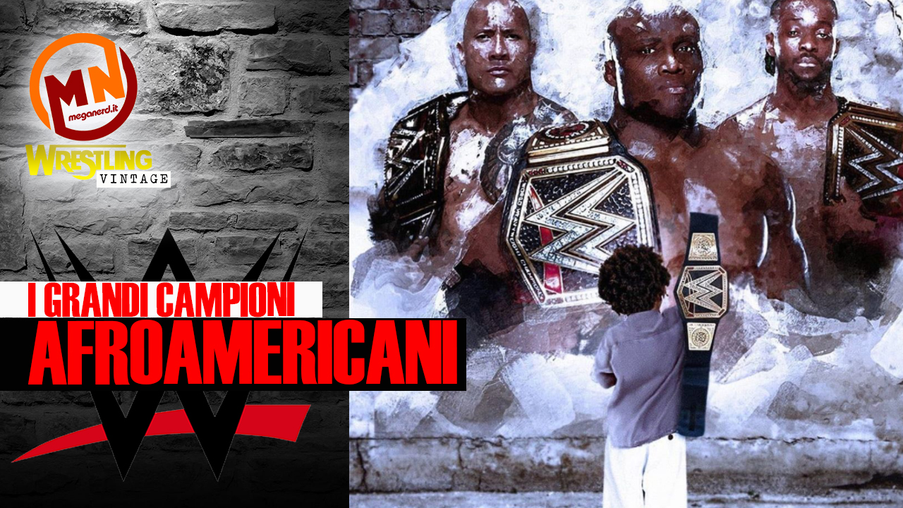 I grandi campioni afroamericani della storia della WWE