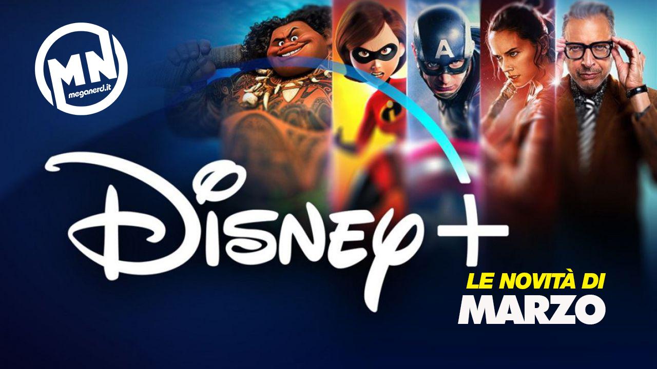 Disney+ – Tutte le novità di marzo 2021
