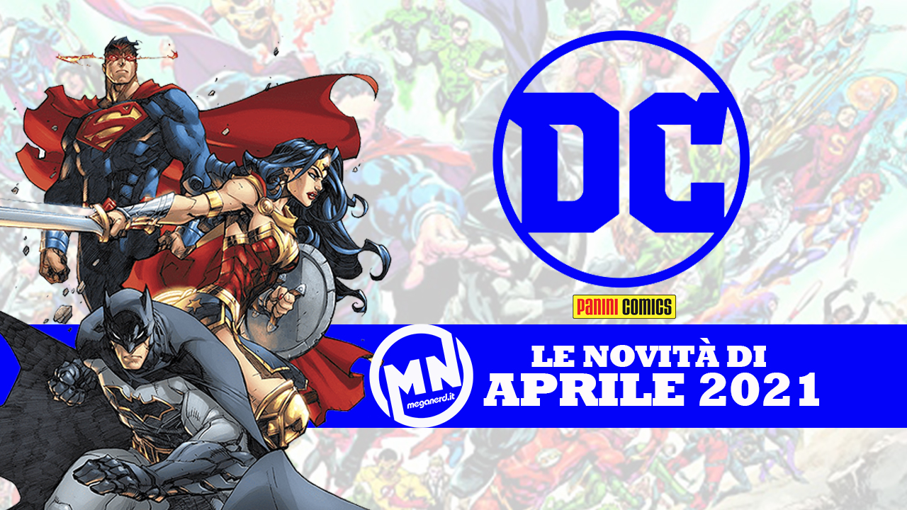 Panini Comics – Le uscite DC di aprile 2021