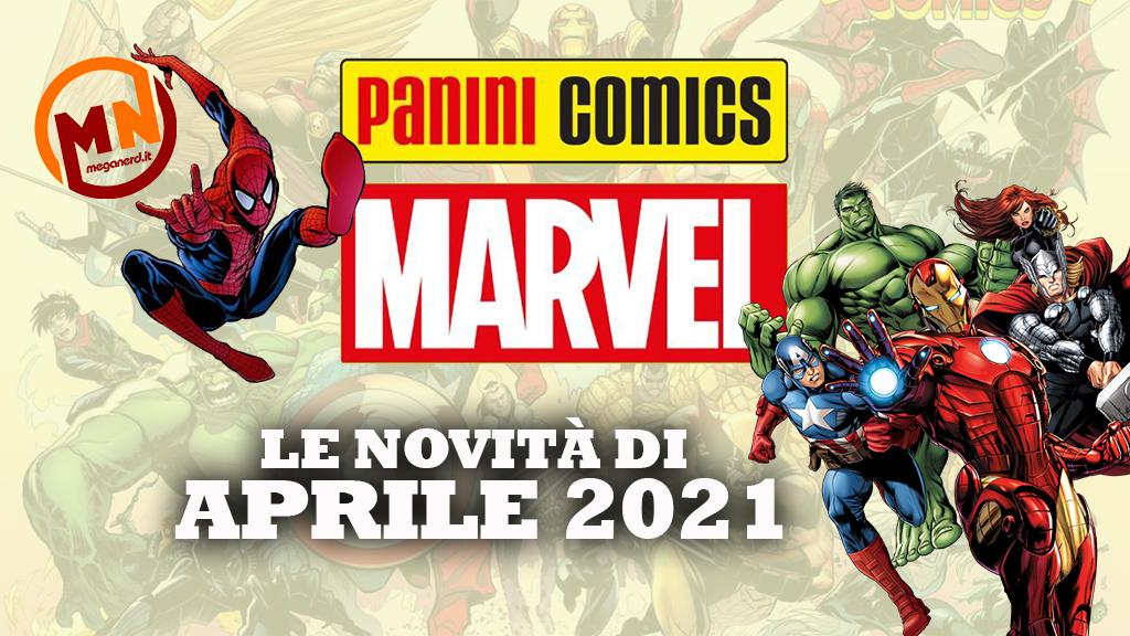 Panini Comics – Le uscite Marvel di aprile 2021