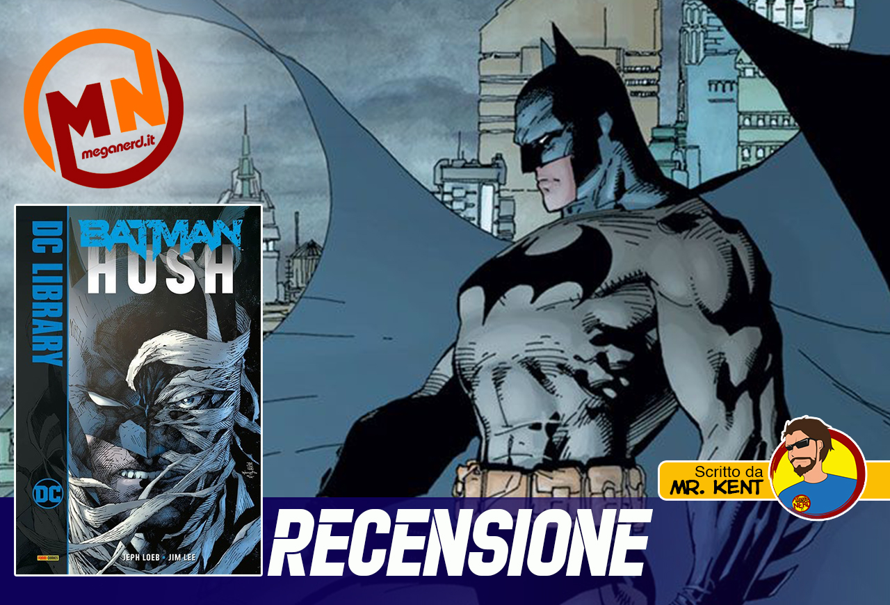 Hush, la saga che ha portato Batman nel nuovo Millennio
