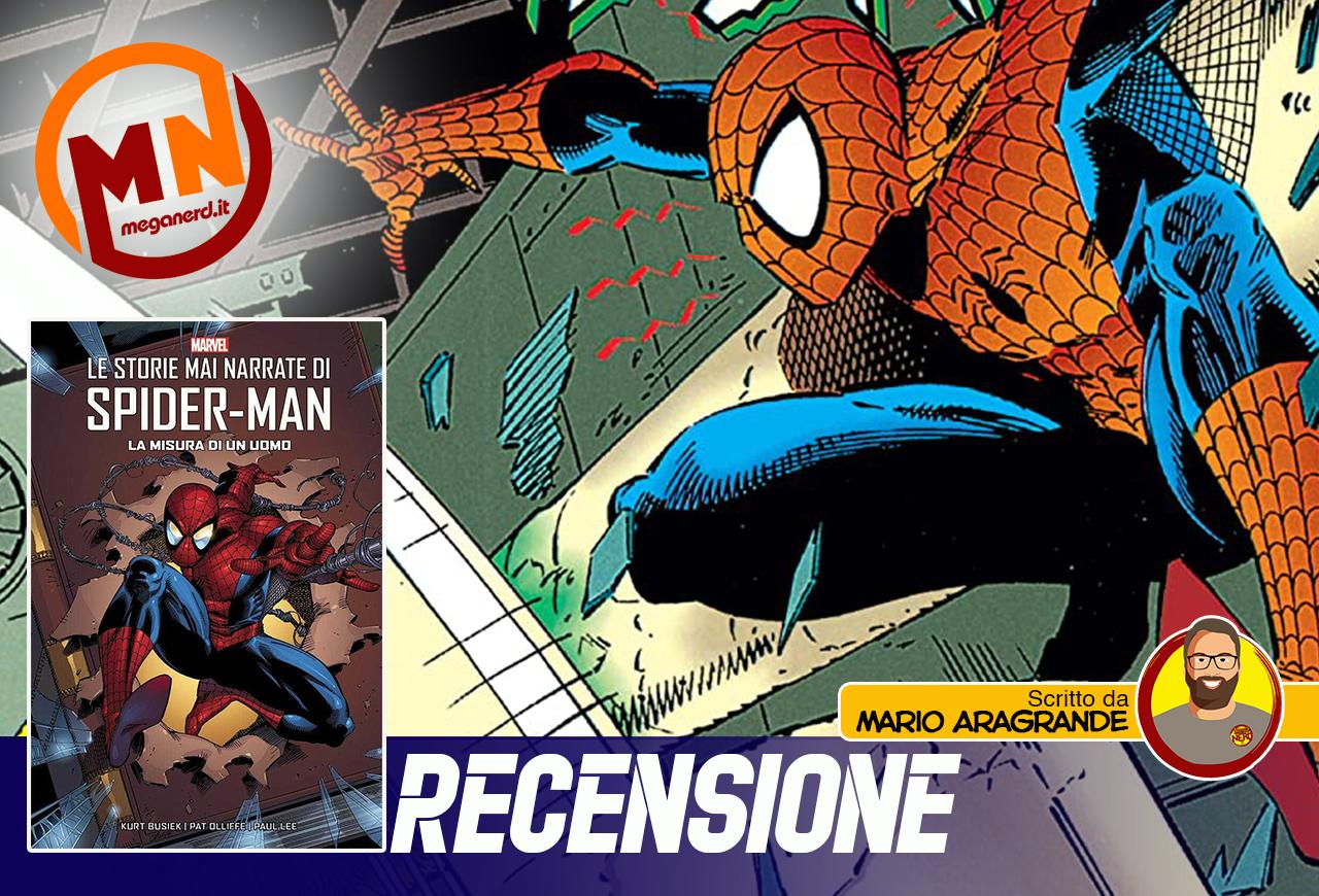 Le storie mai narrate di Spider-Man – La misura di un uomo