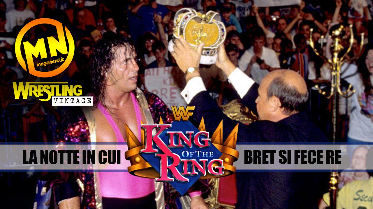 King of the Ring 1993 – La notte in cui Bret si fece Re