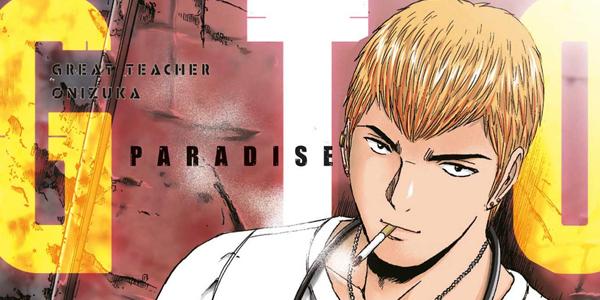 GTO – Paradise Lost: Sarà l'ultimo capitolo nel mondo di Onizuka