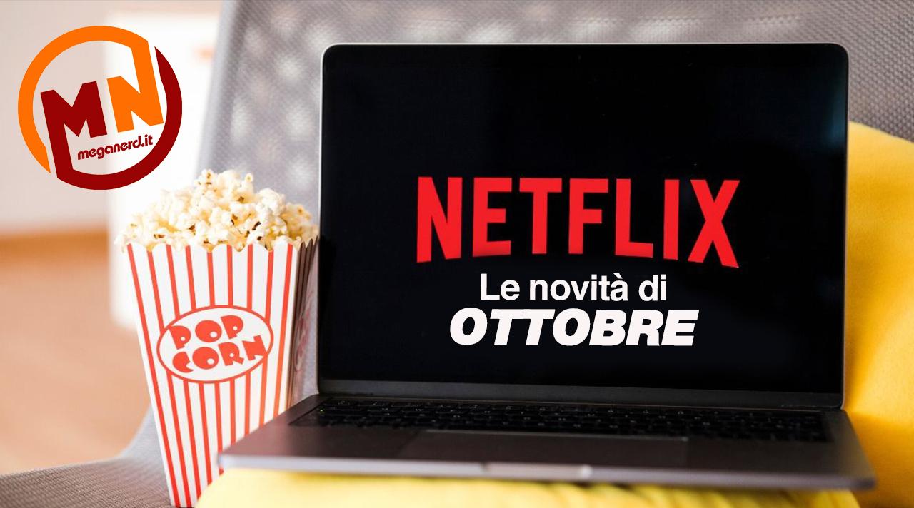 Netflix – Tutte le novità di ottobre 2021